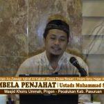 Membela Penjahat | Ustadz Muhammad Syahri