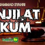 Penjilat Hukum | Ustadz Muhammad Syahri