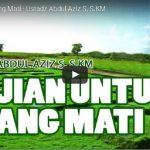 Pujian Untuk Orang Mati | Ustadz Abdul Aziz S, S.KM