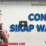 Contoh Sikap Wara | Ustadz Abdul Aziz Setiawan, S.KM