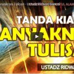 Tanda Kiamat: Banyaknya Tulisan | Ustadz Ridwan Sanusi