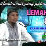 12 LEMAH LEMBUT & MALU ( AMAL AMAL YANG PALING DICINTAI ALLAH ) USTADZ MUHAMMAD SYAHRI