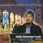 05 WITIR (AMAL AMAL YANG PALING DICINTAI ALLAH) USTADZ MUHAMMAD SYAHRI