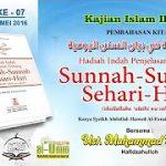 KAJIAN KITAB SUNNAH-SUNNAH SEHARI-HARI # 007 ( 24 MEI 2016 )
