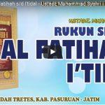 Rukun Sholat: Al Fatihah s/d I'tidal | Ustadz Muhammad Syahri