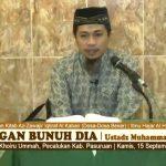 Jangan Bunuh Dia – Kitab Az-Zawajir | Ustadz Muhammad Syahri