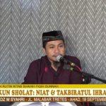 Rukun Sholat: Niat & Takbir – Ustadz Muhammad Syahri