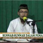 Sunnah Sunnah Dalam Pemakaman Jenazah | Ustadz Abdul Aziz S, S.Km