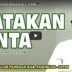 Katakan Cinta | Ustadz Abdul Aziz S, S.KM