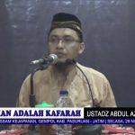 Kematian Adalah Kafarah Bagi Setiap Muslim | Ustadz Abdul Aziz S, S.KM