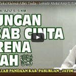 Naungan Sebab Cinta Karena Allah Taala | Ustadz Abdul Aziz S, S.KM
