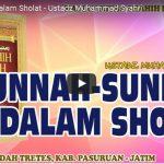 Sunnah-Sunnah Dalam Sholat | Ustadz Muhammad Syahri